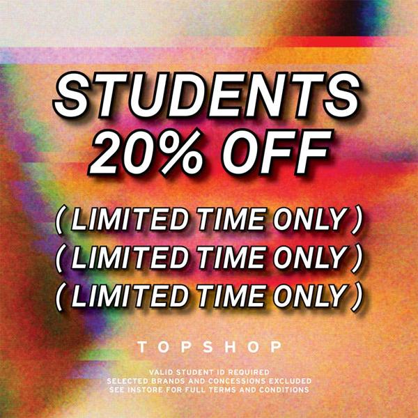 Students get 20% off at Topshop